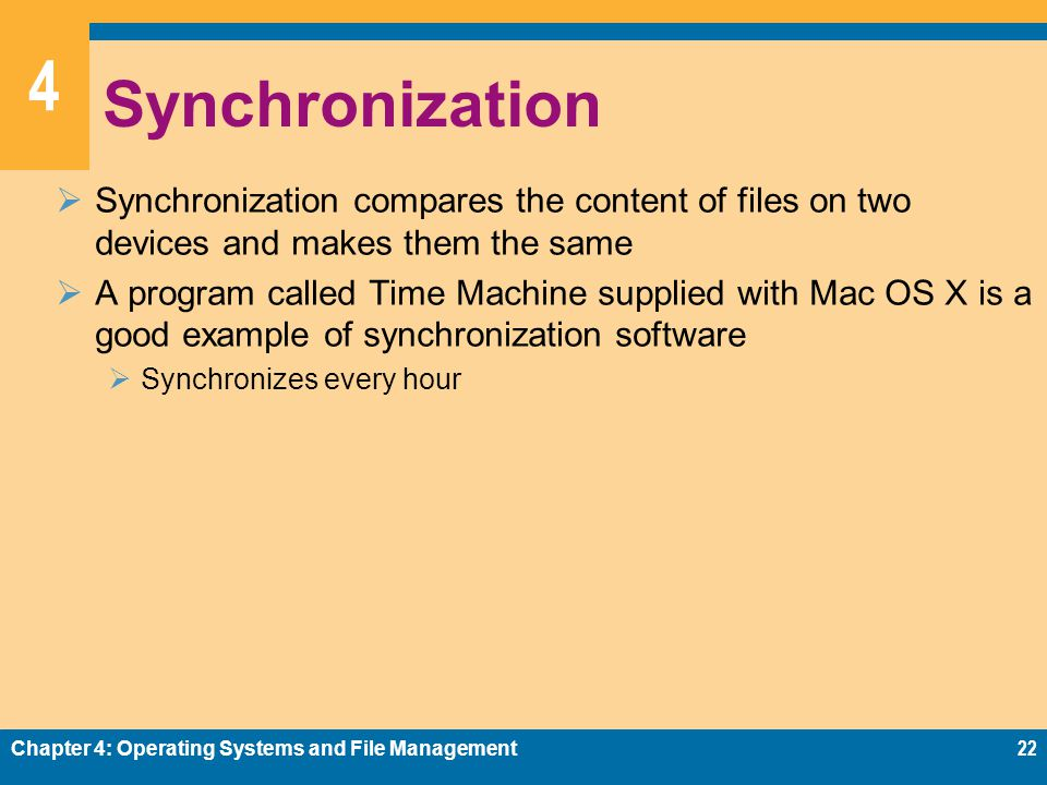 Synchronization Synchronization compares the content of files on two devices and makes them the same.