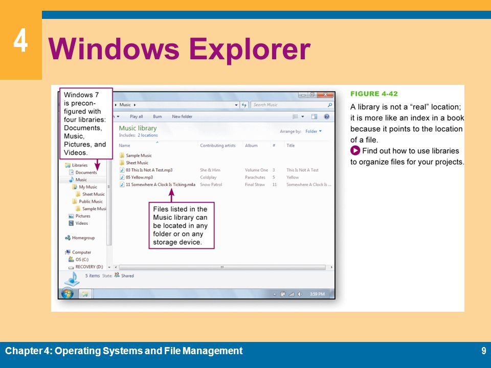 Windows Explorer Chapter 4: Operating Systems and File Management