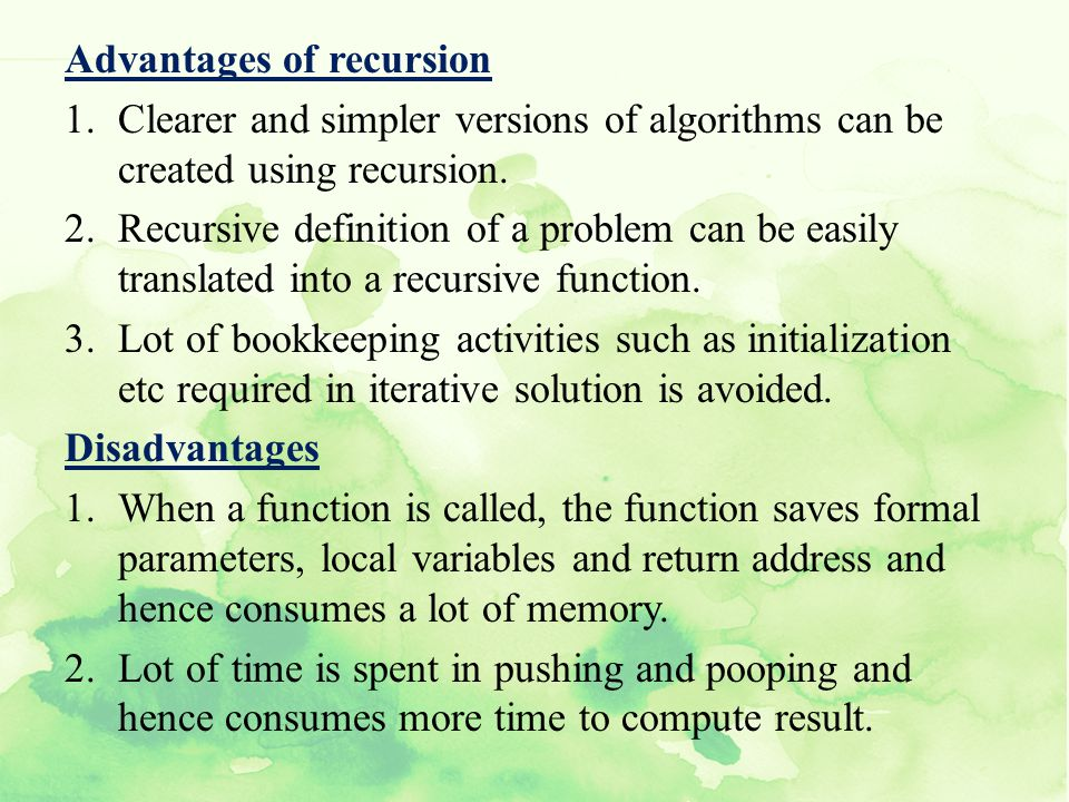 Advantages of recursion