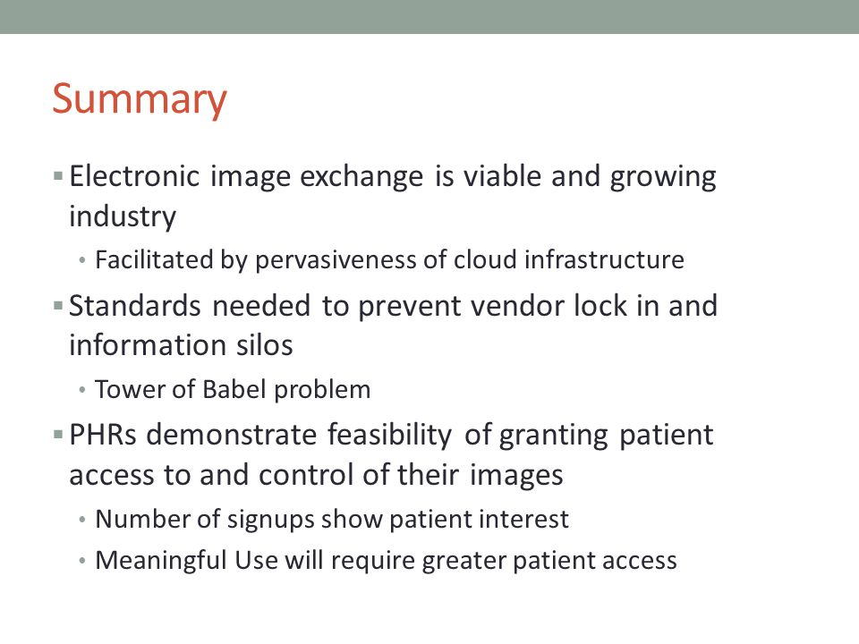 Summary Electronic image exchange is viable and growing industry