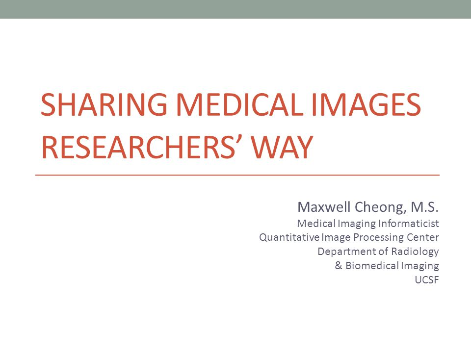 Sharing Medical Images Researchers' WAY