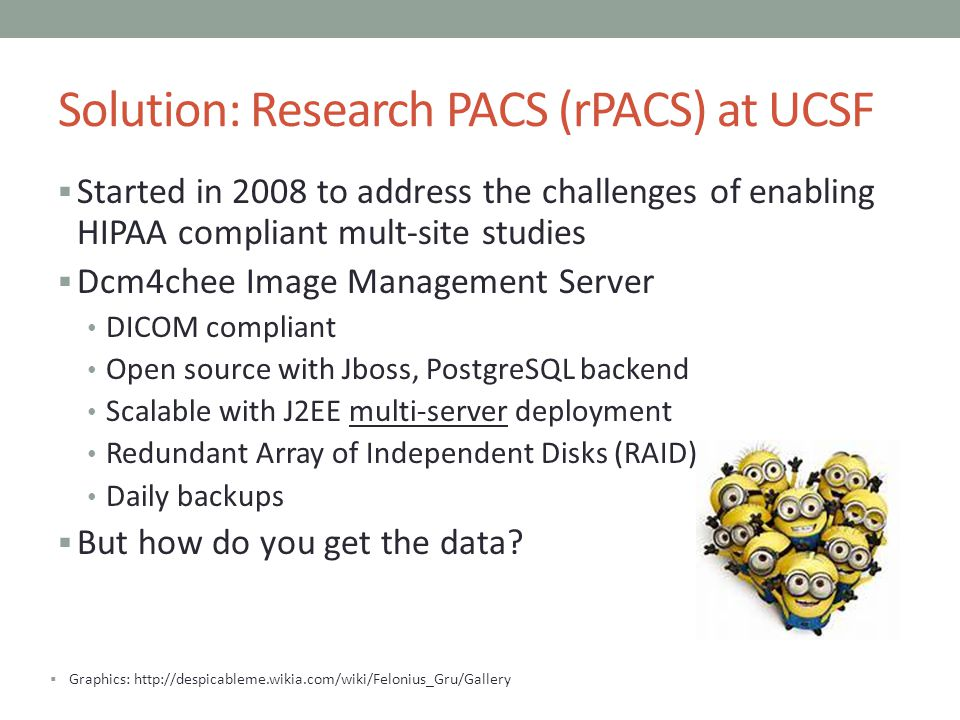 Solution: Research PACS (rPACS) at UCSF