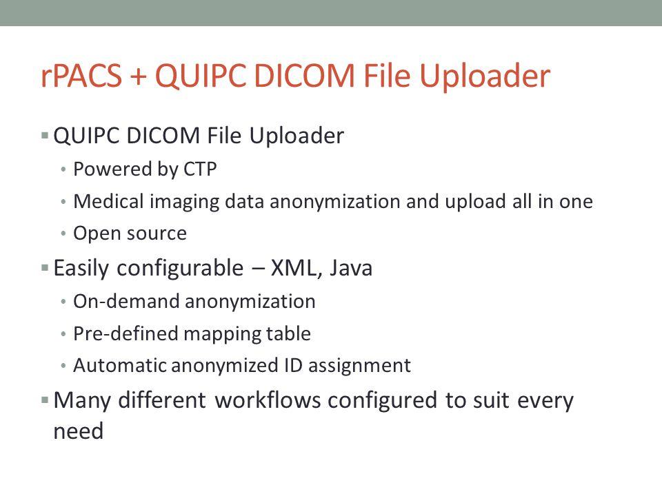 rPACS + QUIPC DICOM File Uploader
