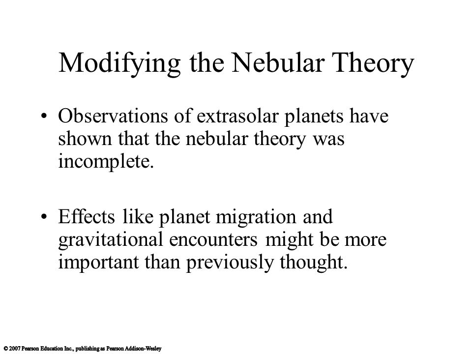 Modifying the Nebular Theory