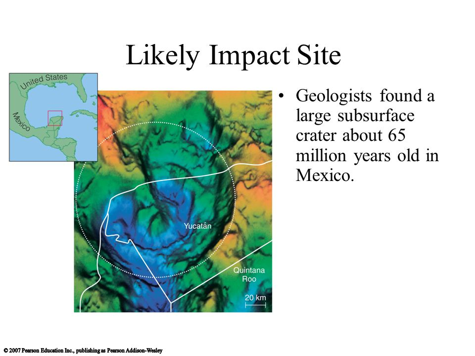 Likely Impact Site Geologists found a large subsurface crater about 65 million years old in Mexico.