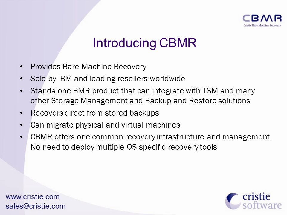 Introducing CBMR Provides Bare Machine Recovery