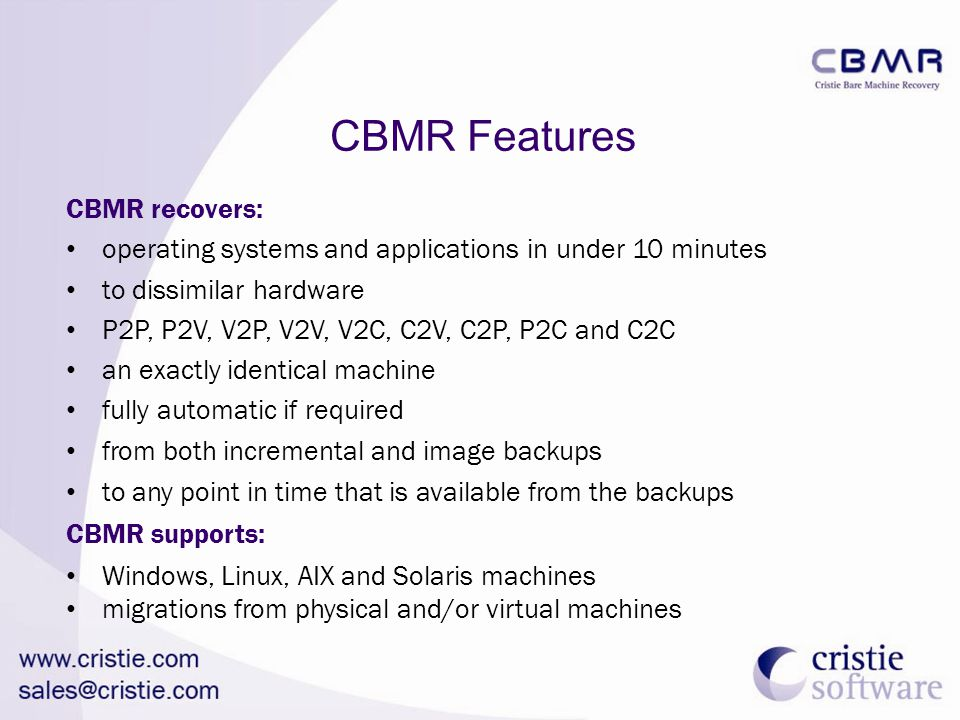 CBMR Features CBMR recovers: