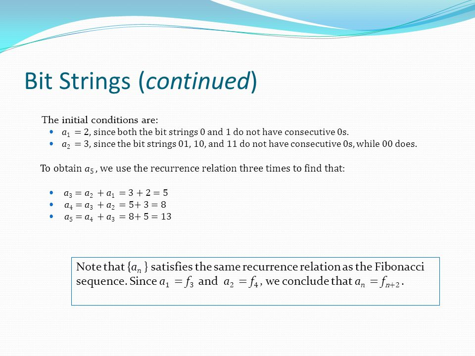 Bit Strings (continued)