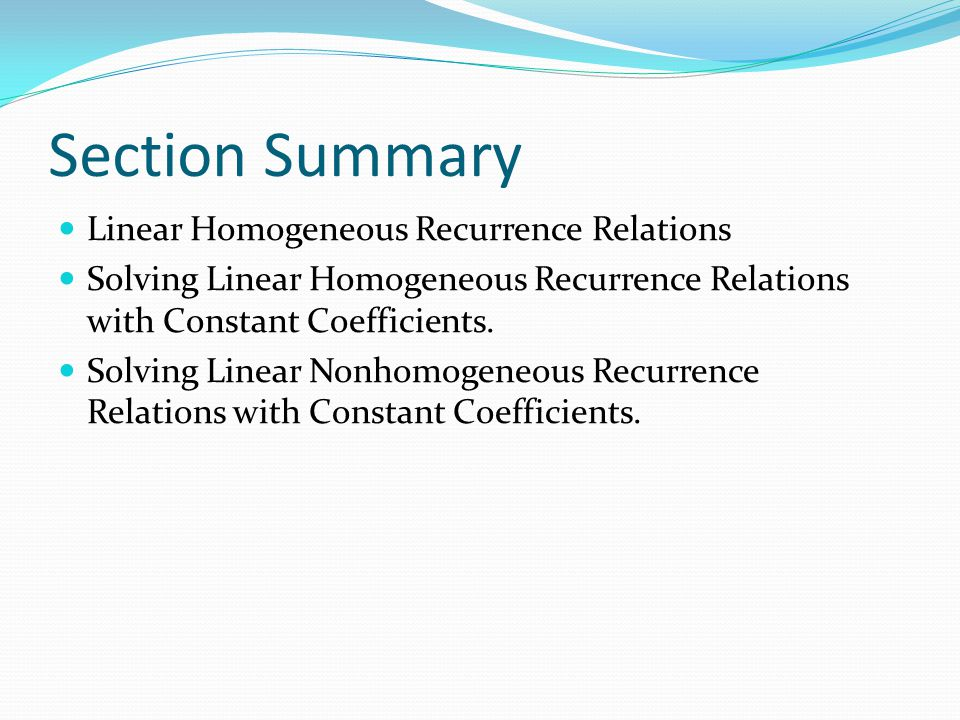 Section Summary Linear Homogeneous Recurrence Relations