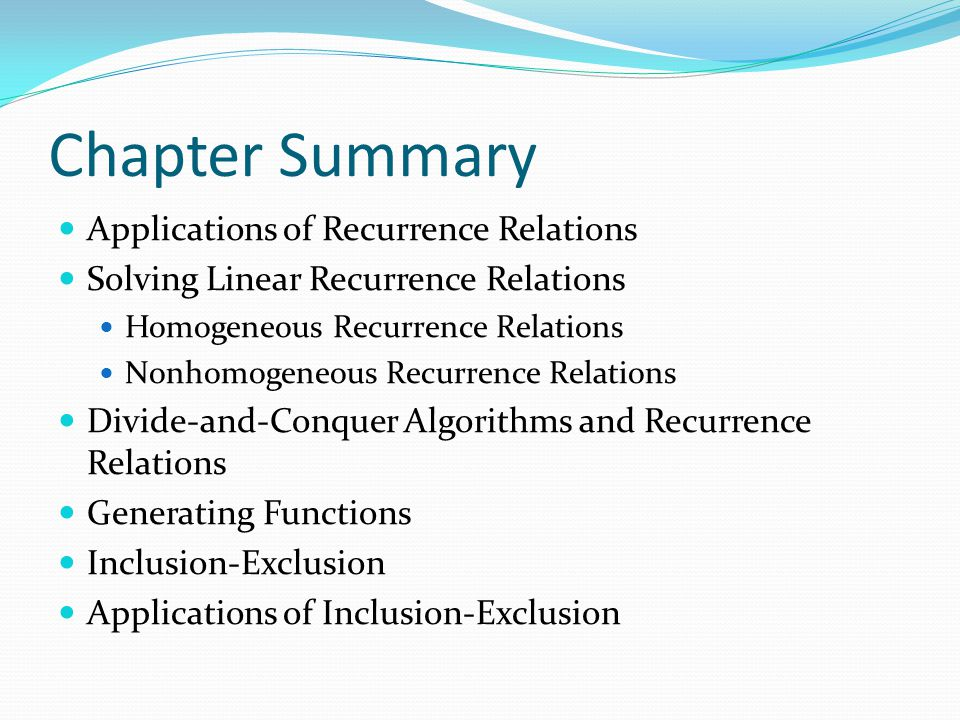 Chapter Summary Applications of Recurrence Relations