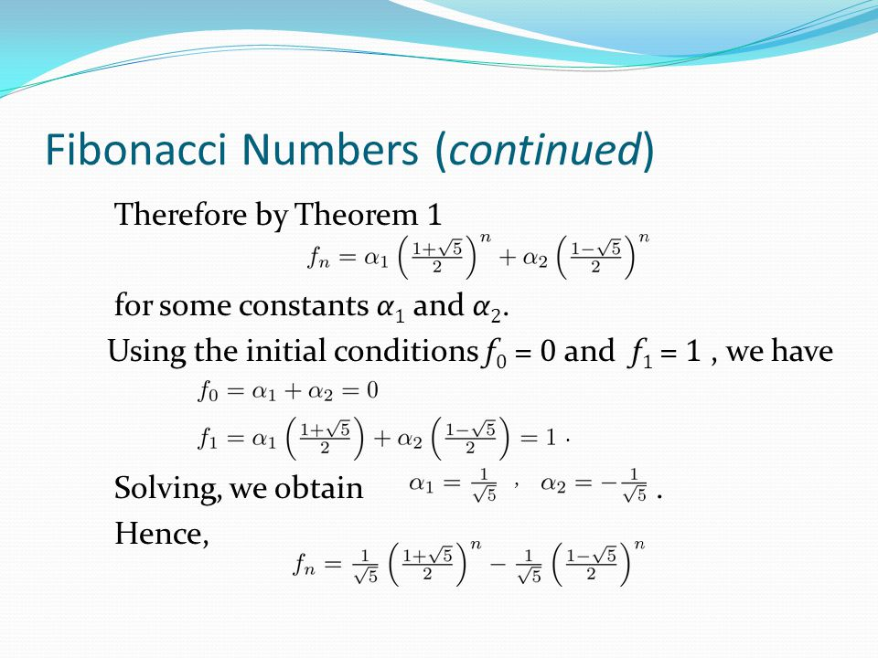 Fibonacci Numbers (continued)