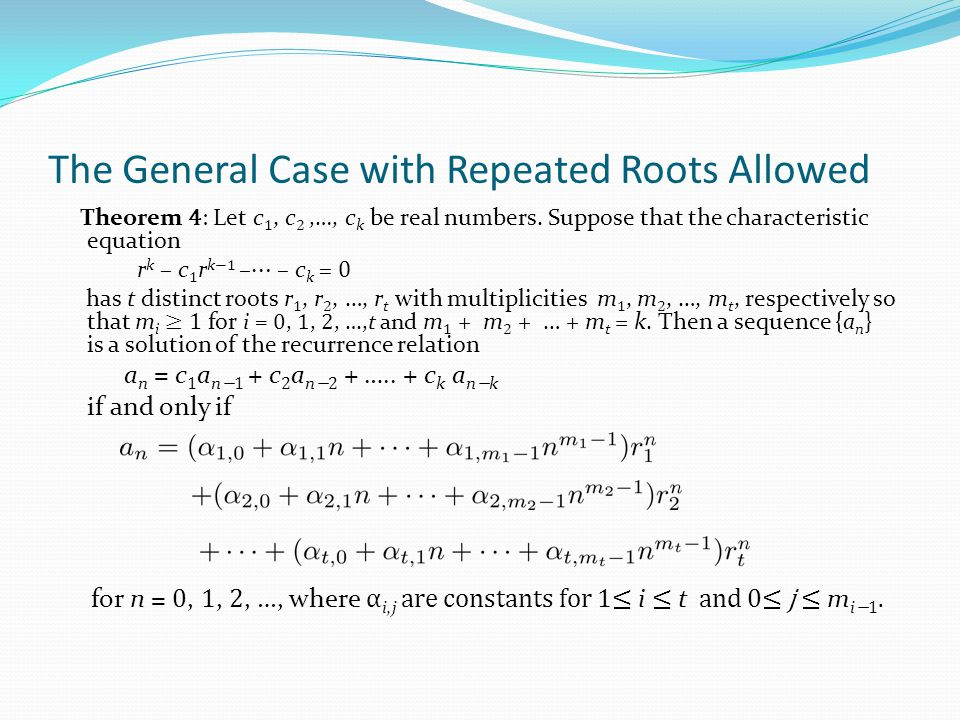 The General Case with Repeated Roots Allowed
