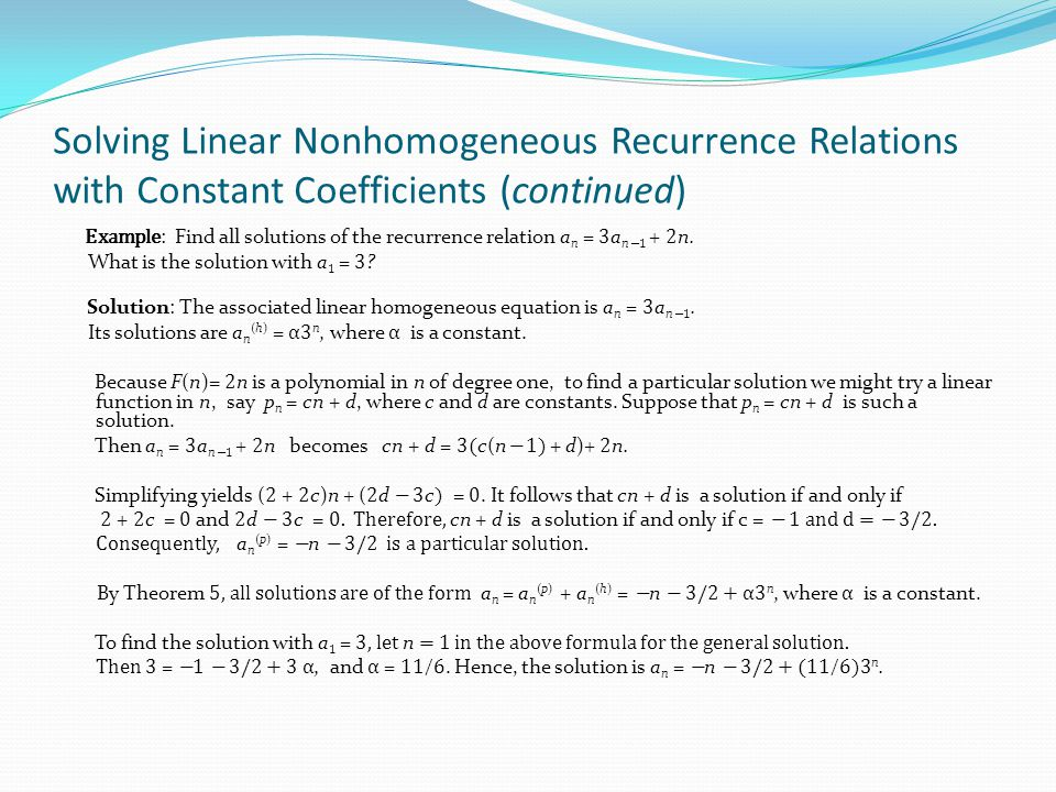 Solving Linear Nonhomogeneous Recurrence Relations with Constant Coefficients (continued)