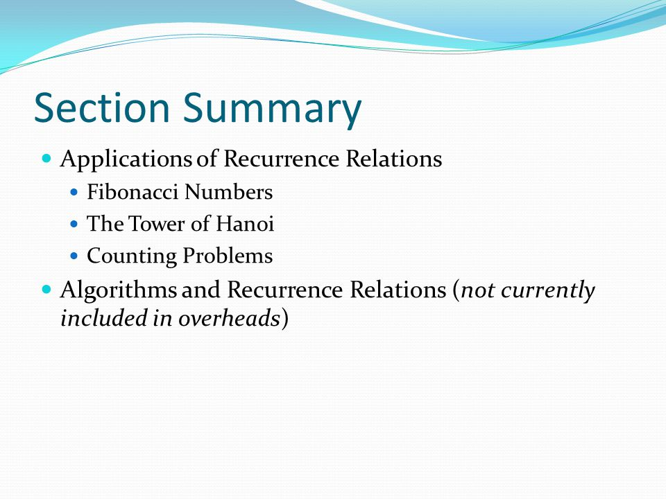 Section Summary Applications of Recurrence Relations