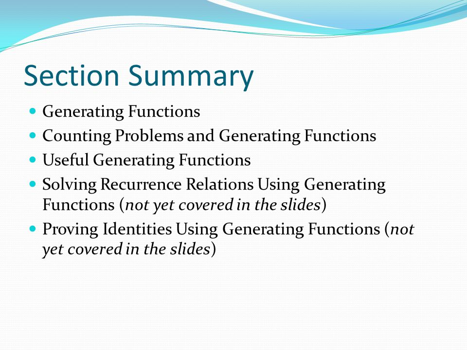 Section Summary Generating Functions