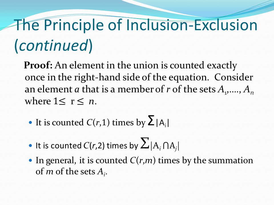 The Principle of Inclusion-Exclusion (continued)