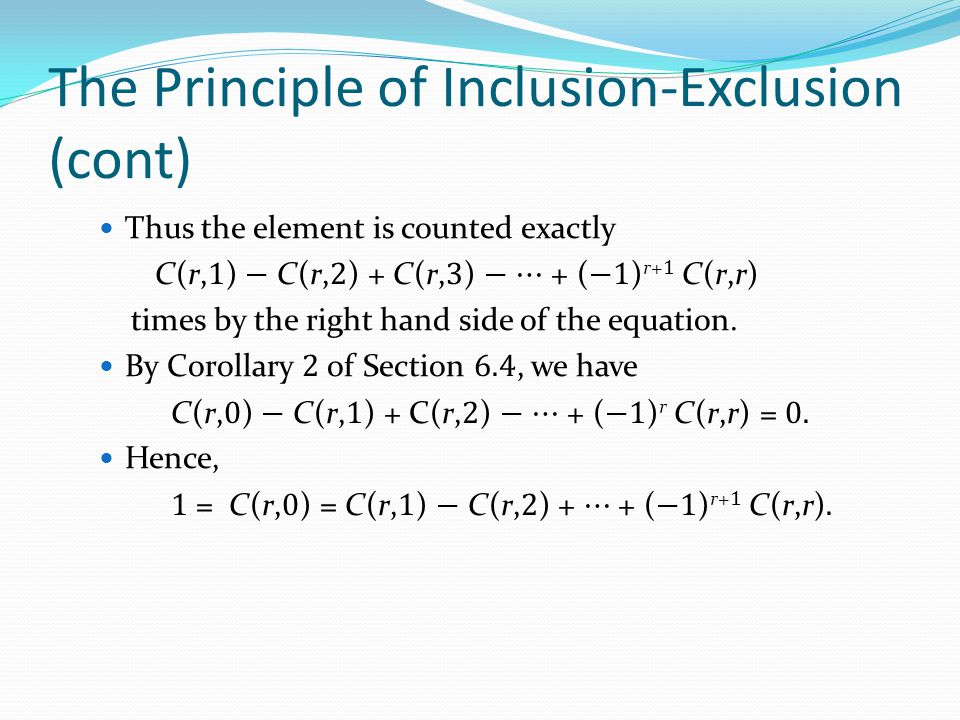 The Principle of Inclusion-Exclusion (cont)