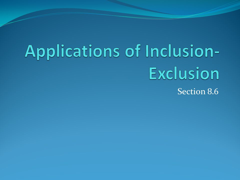 Applications of Inclusion-Exclusion