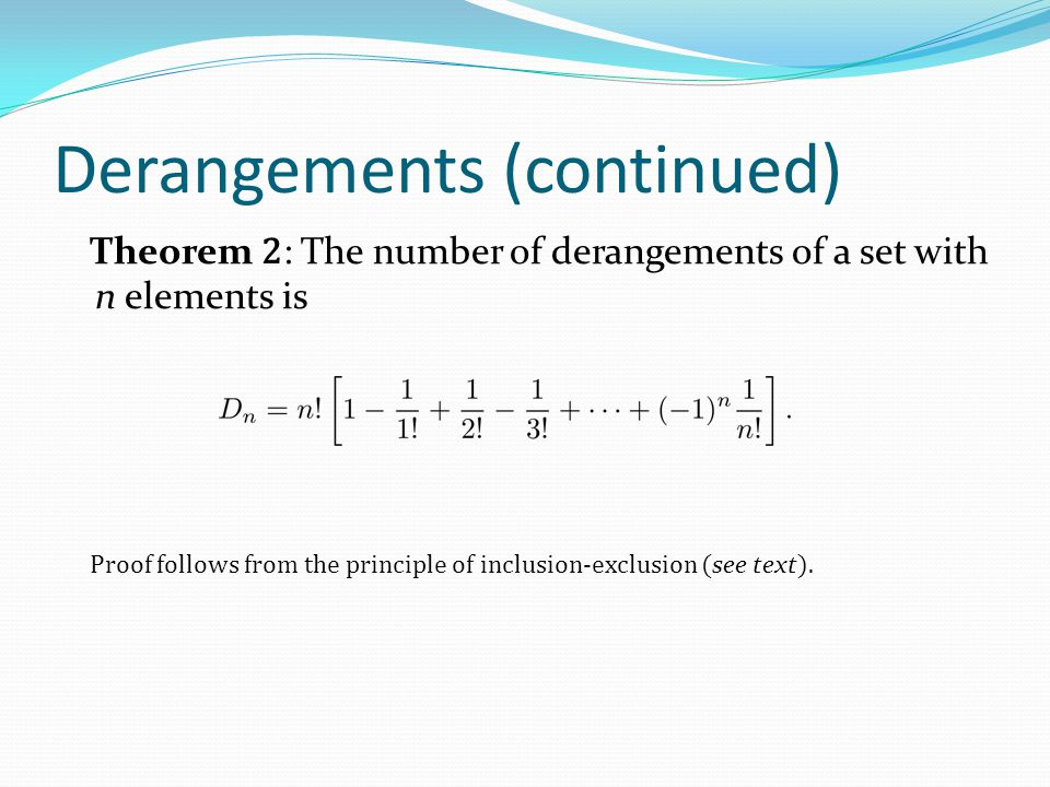 Derangements (continued)