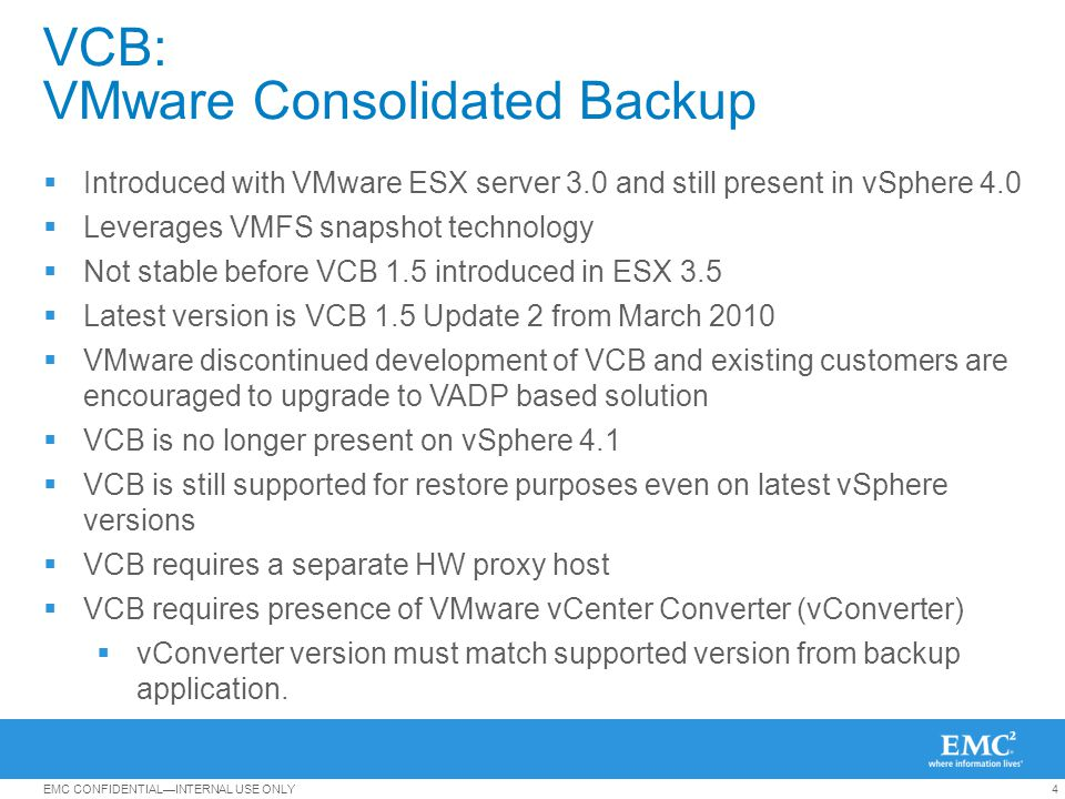 VCB: VMware Consolidated Backup