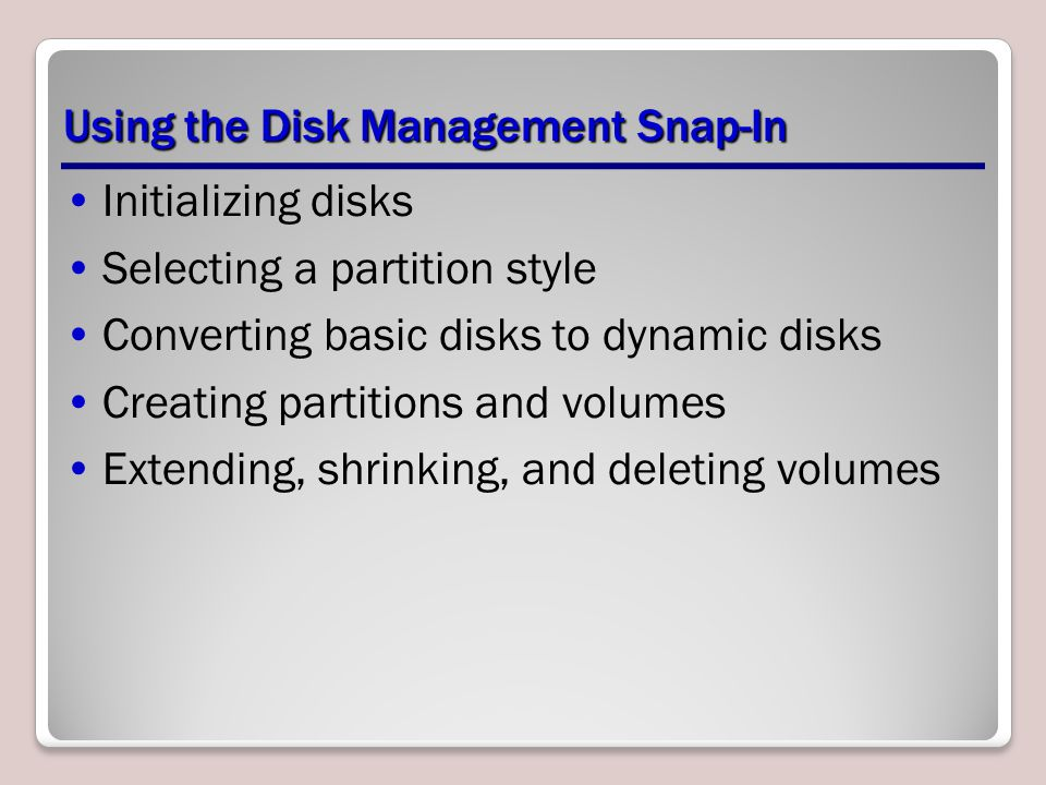 Using the Disk Management Snap-In