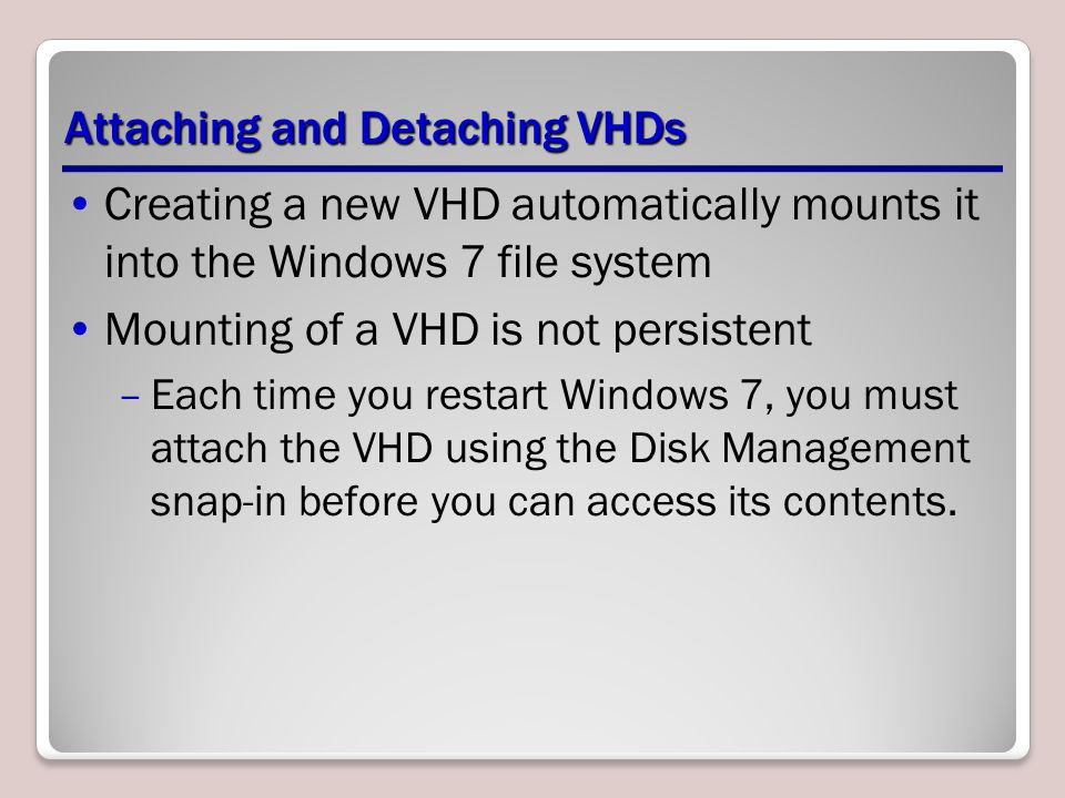 Attaching and Detaching VHDs