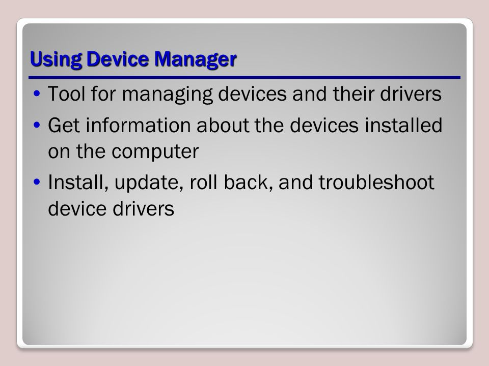Tool for managing devices and their drivers