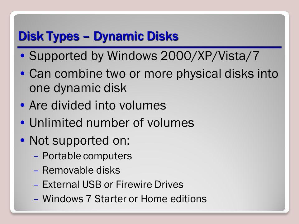 Disk Types – Dynamic Disks