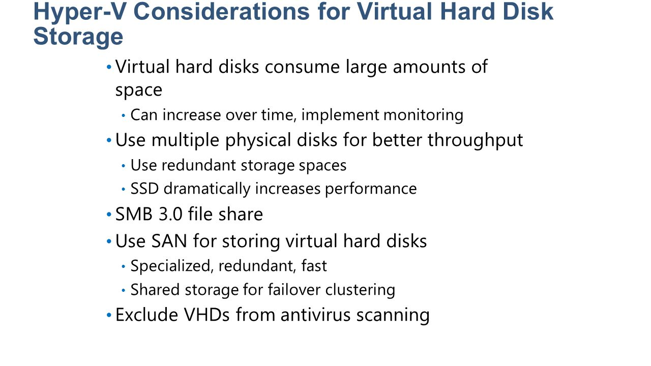 Hyper-V Considerations for Virtual Hard Disk Storage