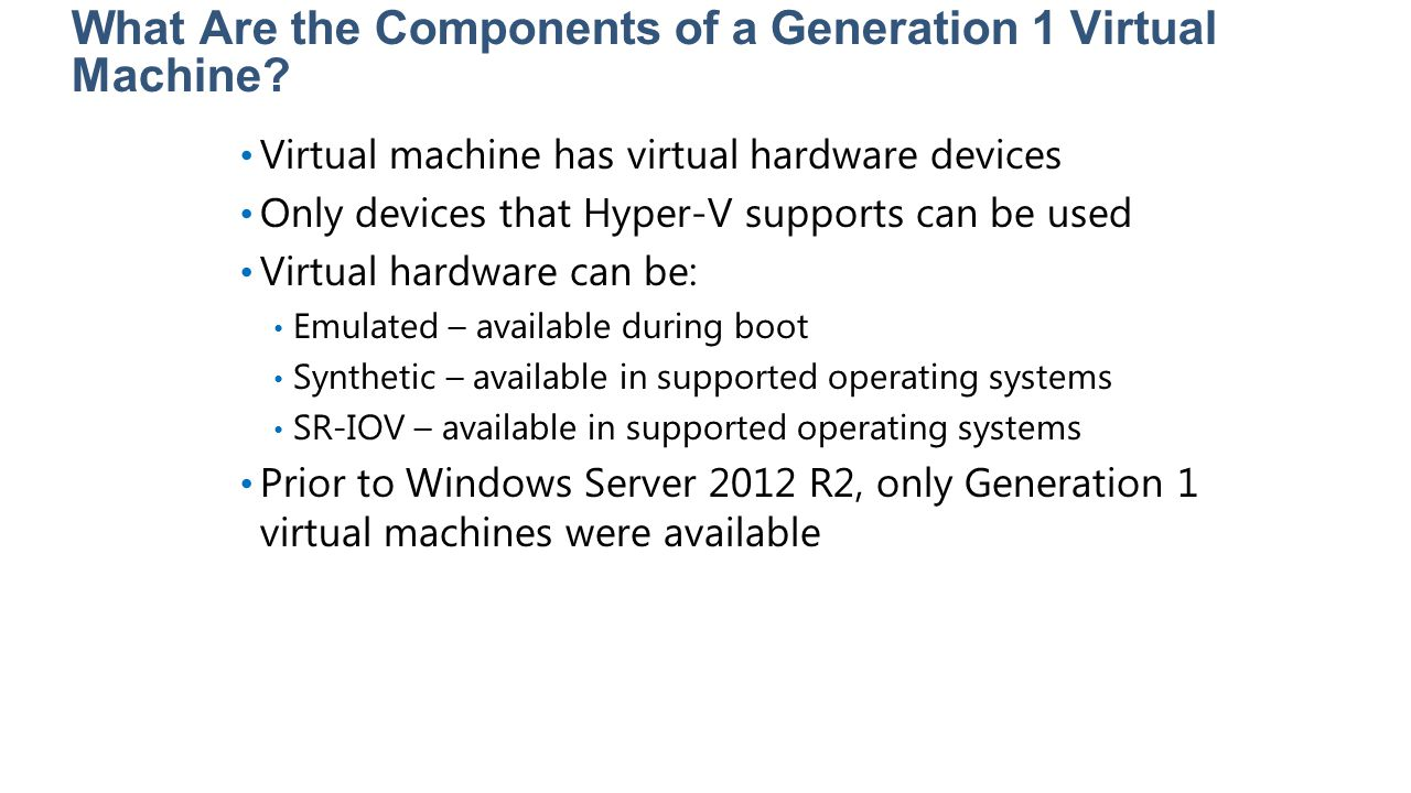 What Are the Components of a Generation 1 Virtual Machine