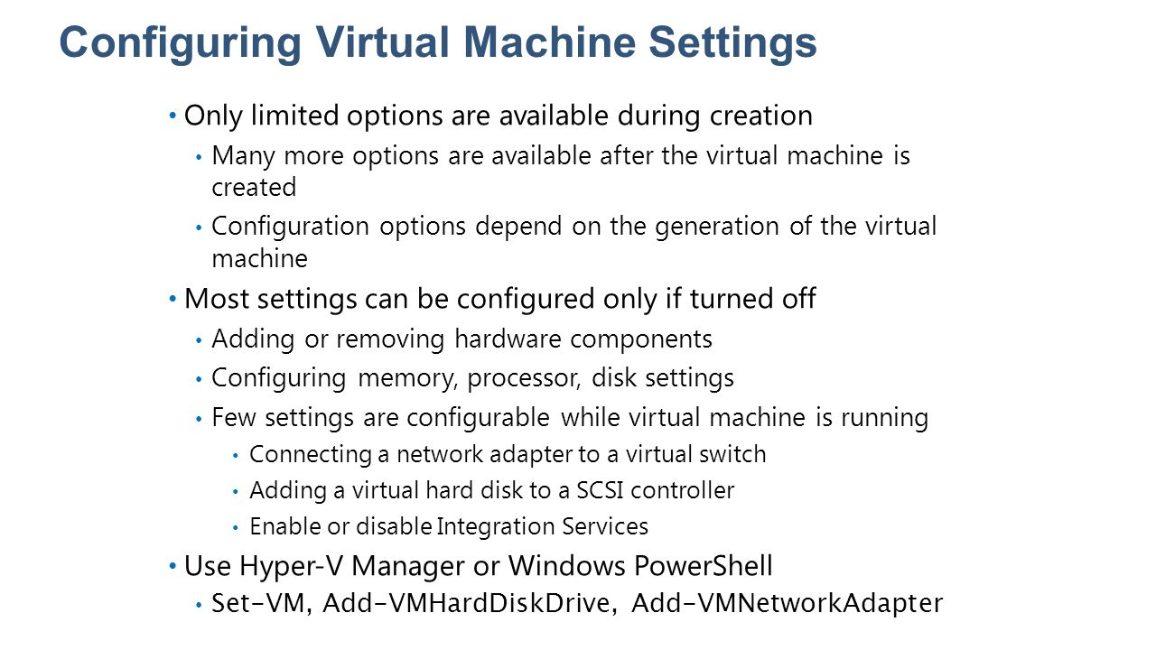 Configuring Virtual Machine Settings