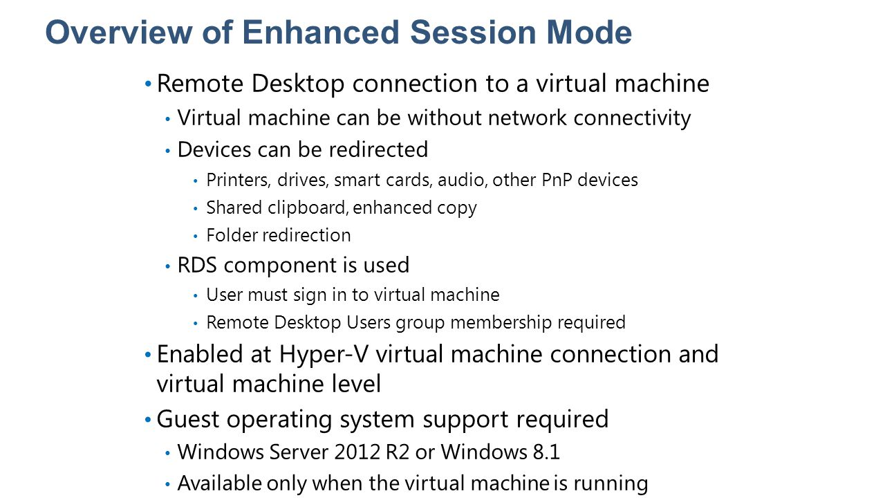 Overview of Enhanced Session Mode