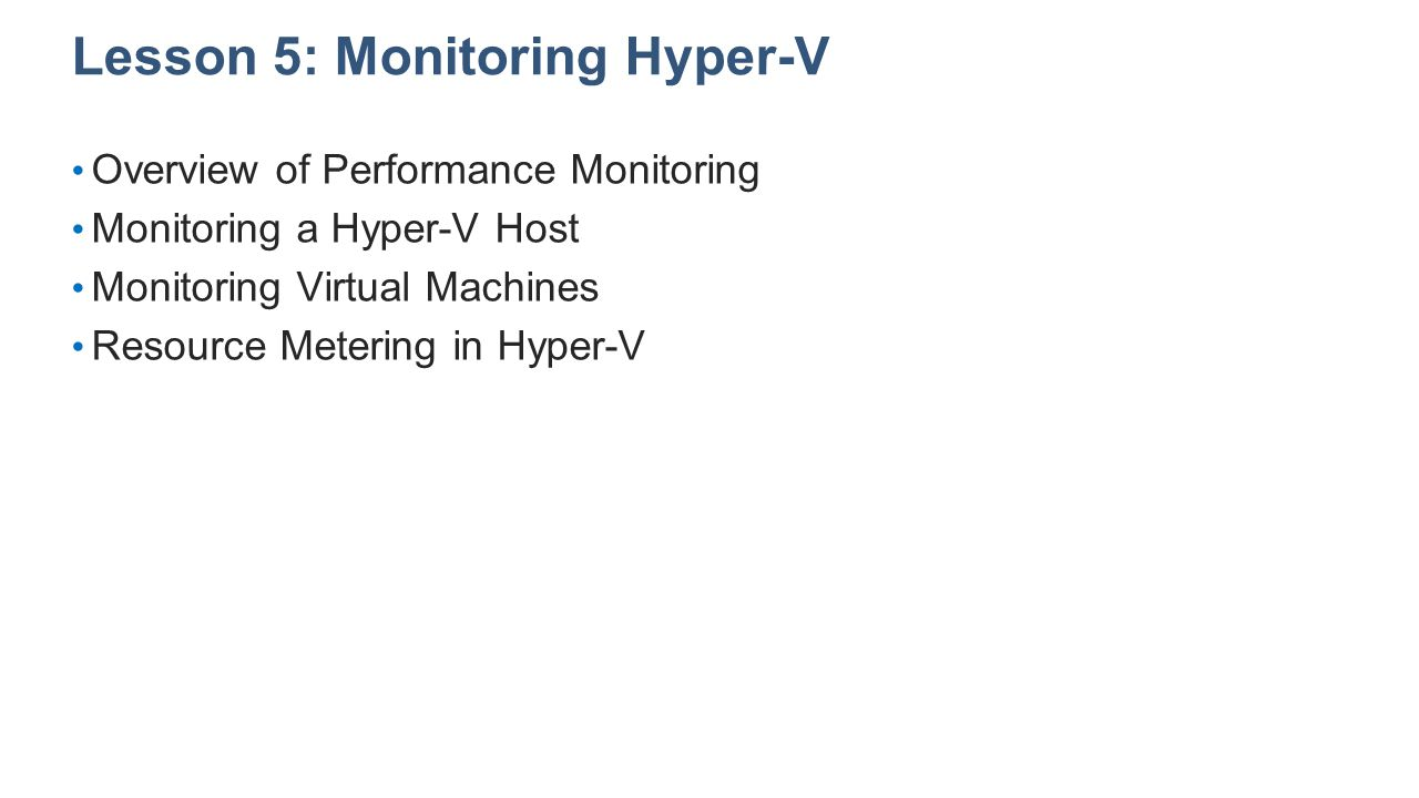 Lesson 5: Monitoring Hyper-V