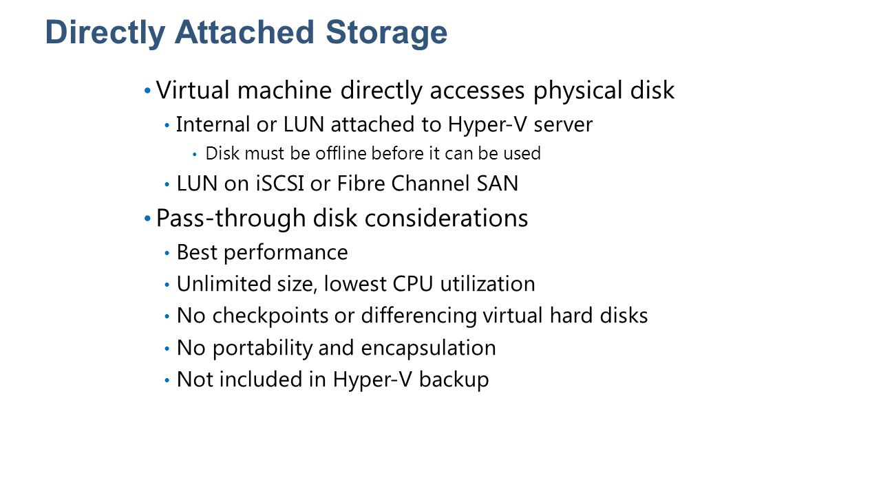Directly Attached Storage