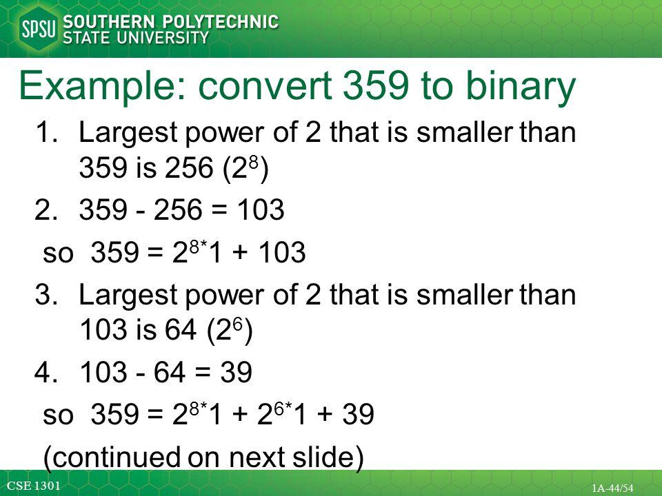Example: convert 359 to binary