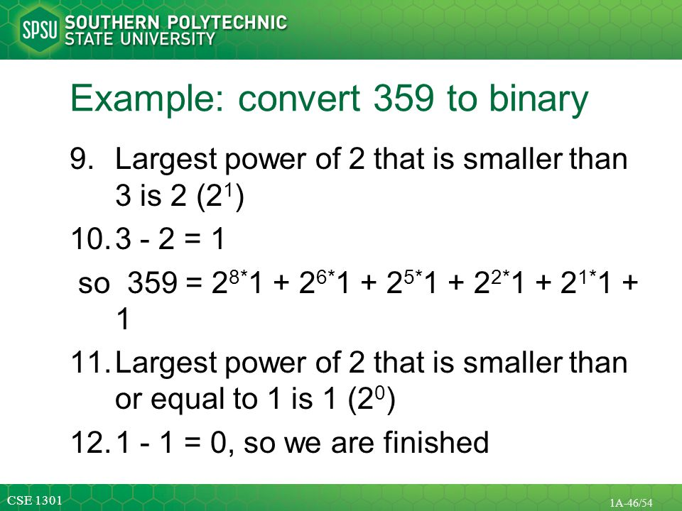 Example: convert 359 to binary