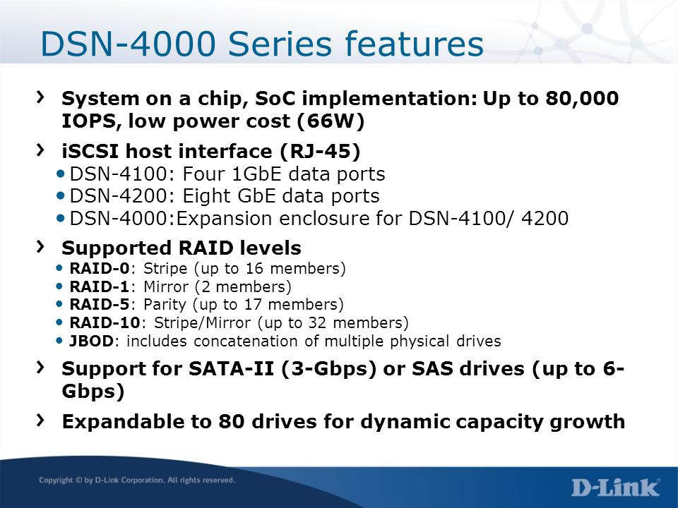 DSN-4000 Series features System on a chip, SoC implementation: Up to 80,000 IOPS, low power cost (66W)