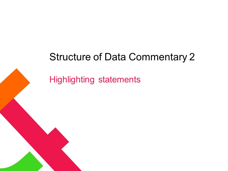 Structure of Data Commentary 2