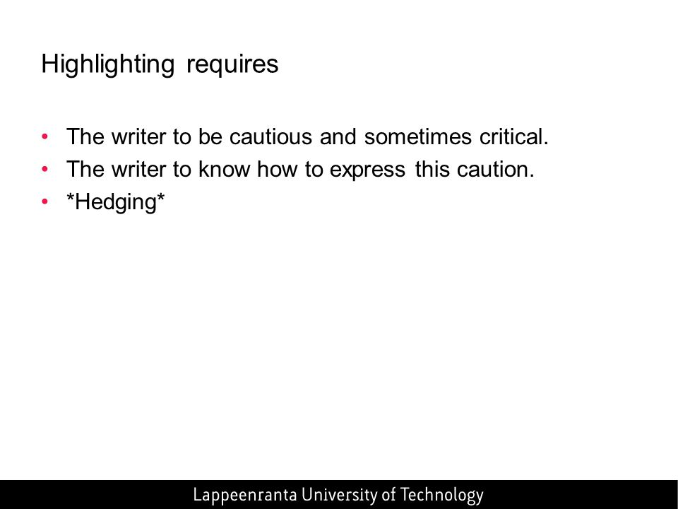 Highlighting requires