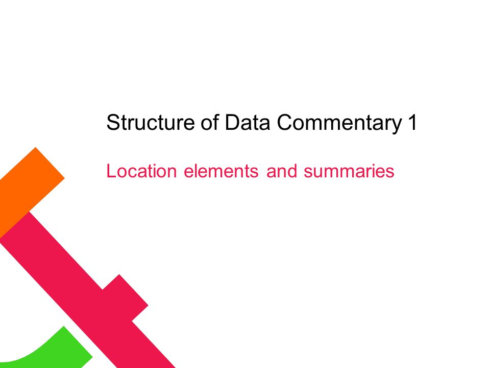 Structure of Data Commentary 1