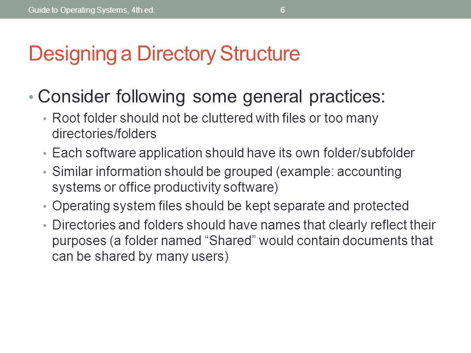 Designing a Directory Structure