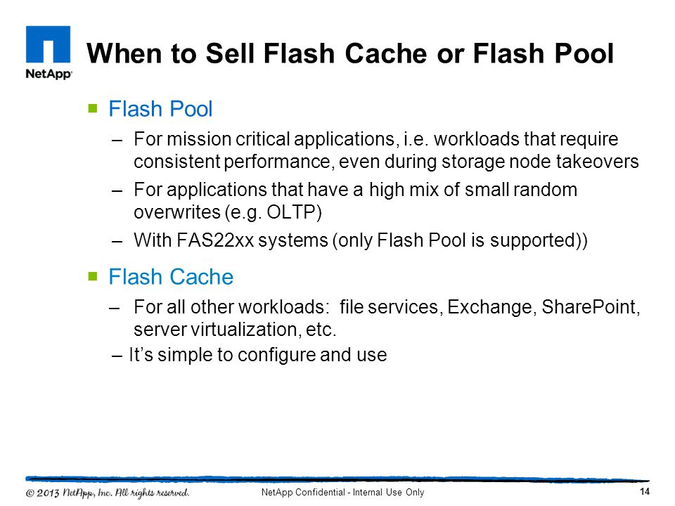 When to Sell Flash Cache or Flash Pool