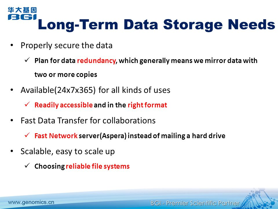 Long-Term Data Storage Needs