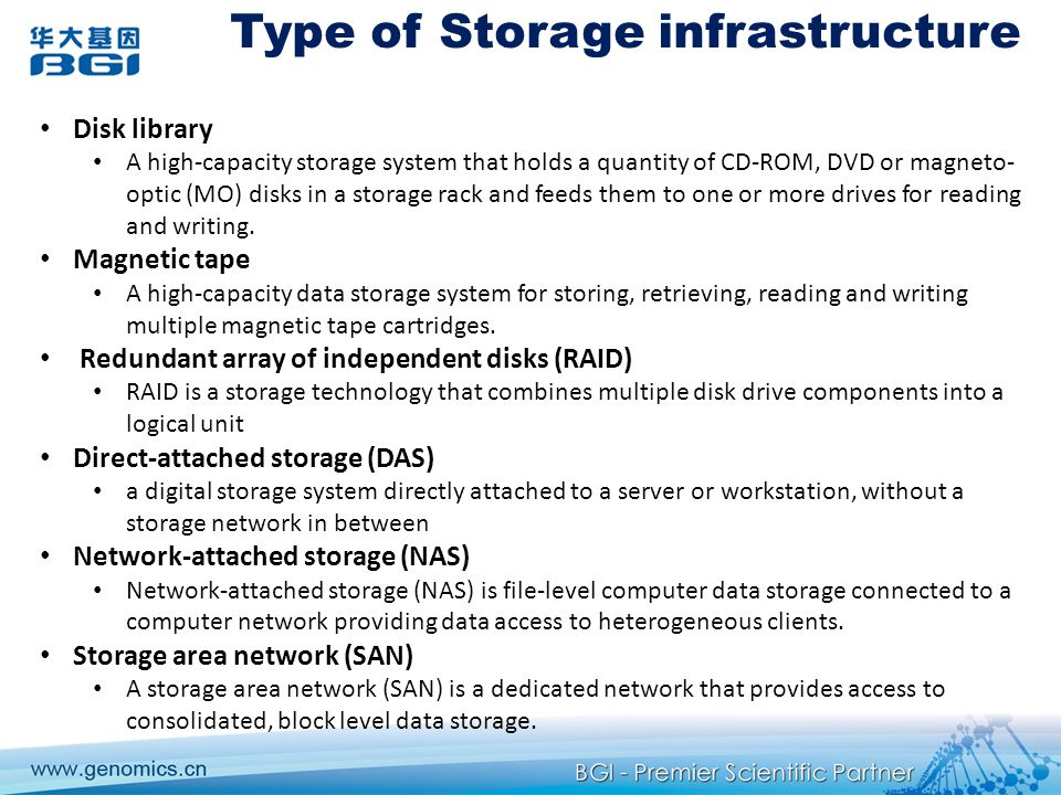 Type of Storage infrastructure