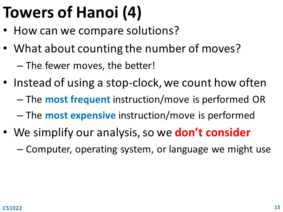 Towers of Hanoi (4) How can we compare solutions
