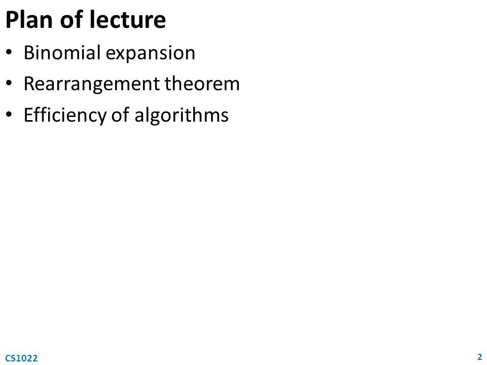 Plan of lecture Binomial expansion Rearrangement theorem