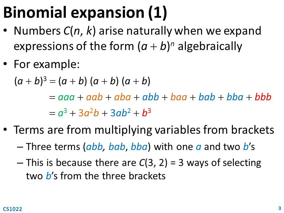 Binomial expansion (1) Numbers C(n, k) arise naturally when we expand expressions of the form (a  b)n algebraically.