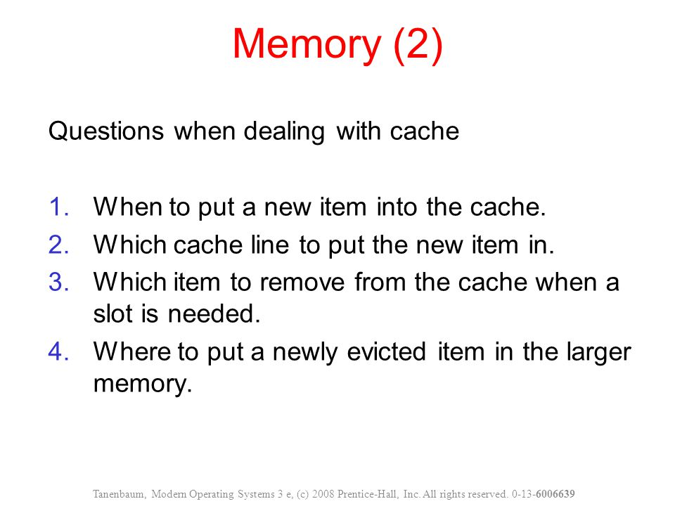 Memory (2) Questions when dealing with cache