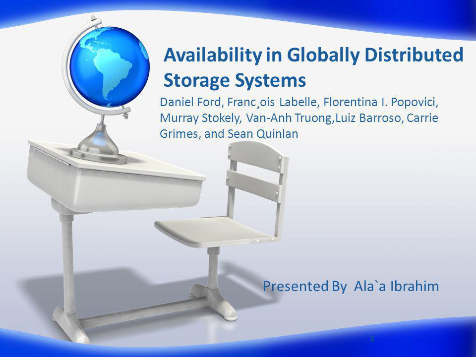 Availability in Globally Distributed Storage Systems