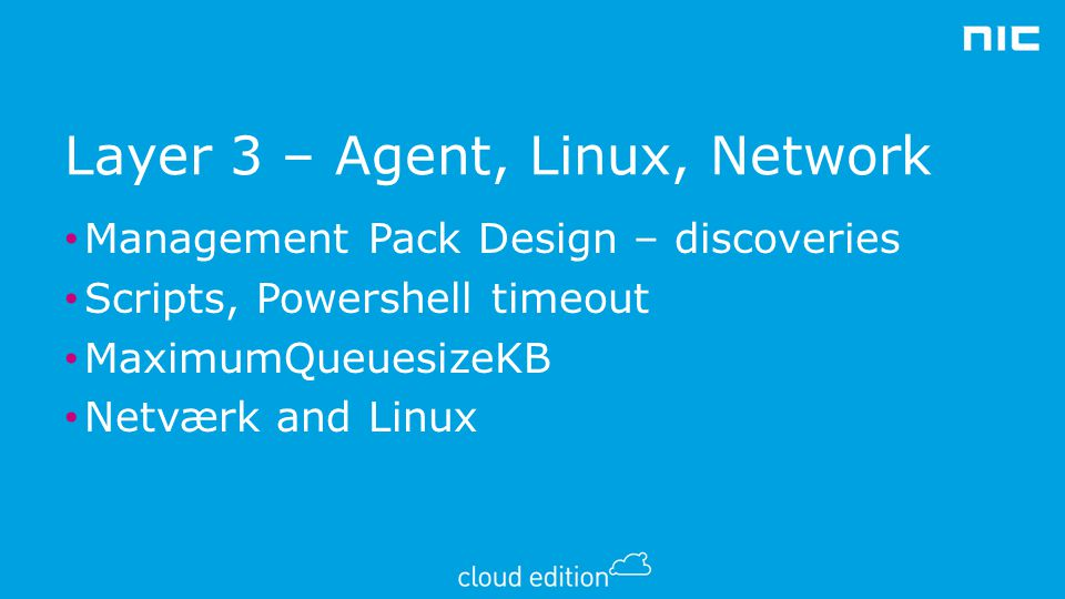 Layer 3 – Agent, Linux, Network